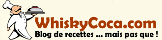 Recettes de cuisine &#8211; Blog recettes &#8211; Avec ou sans Whisky !